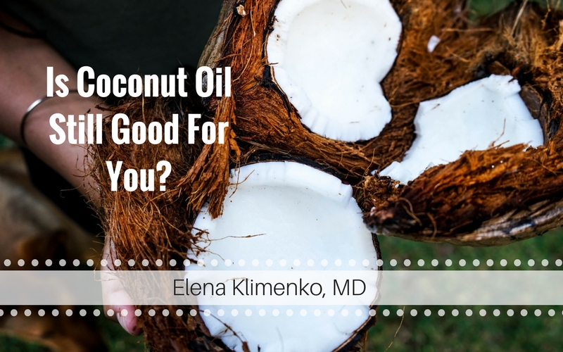 Is Coconut Oil Still Good For You?